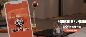 LeoVegas Bonus Scommesse 2018 fino 250€!